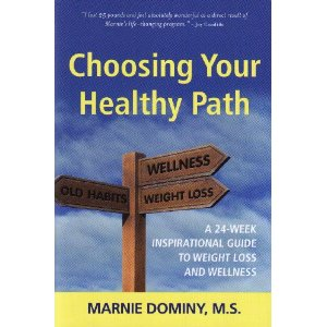 Choosing Your Healthy Path Marnie Dominy