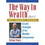 The Way to Wealth Brian Tracy